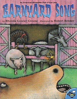 Barnyard Song By Greene, Rhonda Gowler/ Bender, Robert (ILT)