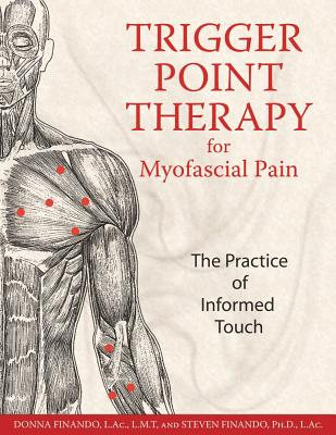 Trigger Point Therapy For Myofascial Pain By Finando, Donna/ Finando, Steven